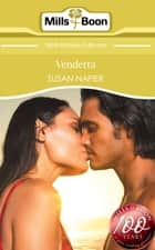 Vendetta (Mills & Boon Short Stories) 電子書 by Susan Napier