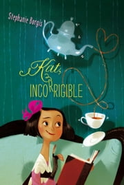 Kat, Incorrigible ebook by Stephanie Burgis