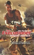 Desert Impact ebook by Don Pendleton