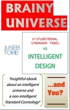 Brainy Universe... and You? ebook by Juseb Torie
