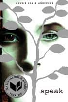 Speak ebook by Laurie Halse Anderson