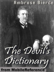 The Devil's Dictionary (Mobi Classics) ebook by Ambrose Bierce