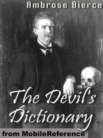 The Devil's Dictionary (Mobi Classics) 電子書 by Ambrose Bierce