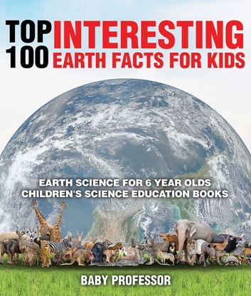Top 100 Interesting Earth Facts For Kids Earth Science For 6 Year