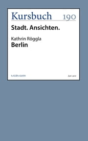 Berlin ebook by Kathrin Röggla