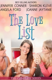 The Love List Collection ebook by Jennifer Conner, Sharon Kleve, Angela Ford,...