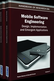 Handbook of Research on Mobile Software Engineering - Design, Implementation, and Emergent Applications ebook by Paulo Alencar,Donald Cowan