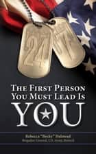 "24/7: The First Person You Must Lead Is You ebook by Rebecca ""Becky"" Halstead"