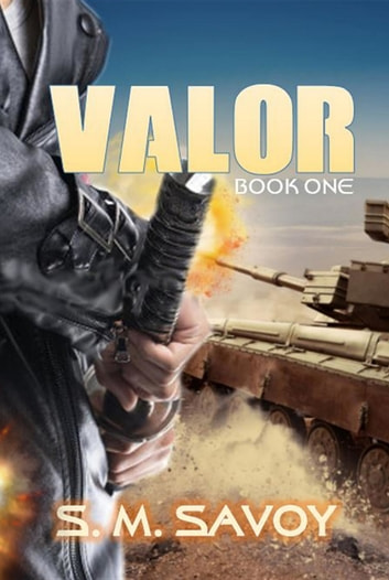 VALOR ebook by S. M. Savoy