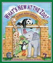 What's New at the Zoo? an Animal Adding Adventure ebook by Slade, Suzanne