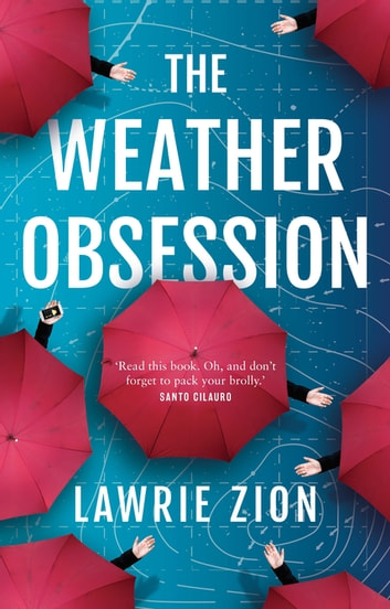 The Weather Obsession ebook by Lawrie Zion