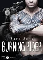 Burning Rider ebook by Sara June