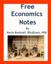 Free Economics Notes ebook by Kevin Bucknall