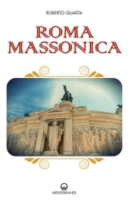 Roma massonica ebook by Kobo.Web.Store.Products.Fields.ContributorFieldViewModel