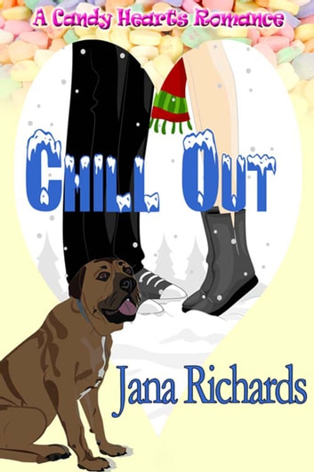 Chill Out ebook by Jana  Richards