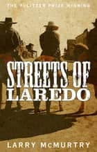 Streets of Laredo ebook by Larry McMurtry