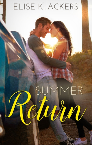 Summer Return ebook by Elise K. Ackers