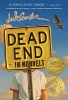 Dead End in Norvelt ebook by Jack Gantos