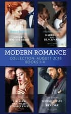 Modern Romance August 2018 Books 1-4 Collection: The Greek's Bought Bride / Marriage Made in Blackmail / The Italian's One-Night Consequence / Sheikh's Baby of Revenge ebook by Sharon Kendrick, Michelle Smart, Cathy Williams, Tara Pammi