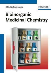 Bioinorganic Medicinal Chemistry ebook by Enzo Alessio