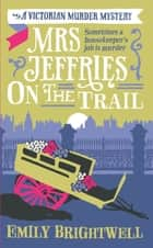 Mrs Jeffries On The Trail ebook by