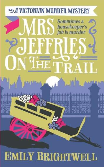 Mrs Jeffries On The Trail ebook by Emily Brightwell