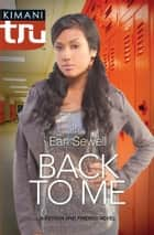Back to Me ebook by Earl Sewell