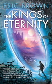 The Kings of Eternity ebook by Eric Brown