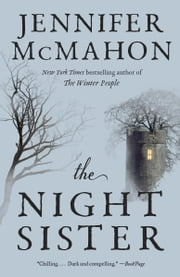 The Night Sister - A Novel ebook by Jennifer McMahon