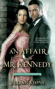An Affair with Mr. Kennedy ebook by Jillian Stone