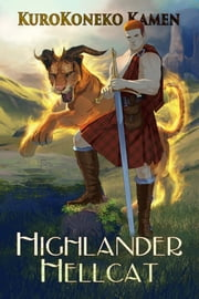 Highlander Hellcat ebook by KuroKoneko Kamen