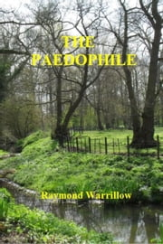The Paedophile ebook by Raymond Warrillow