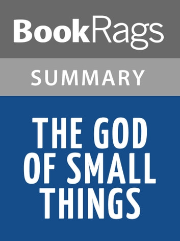 the god of small things analysis essay An interview with arundhati roy, the author of the god of small things  when god of small things became a best-seller and  writing and penned two essays, the.