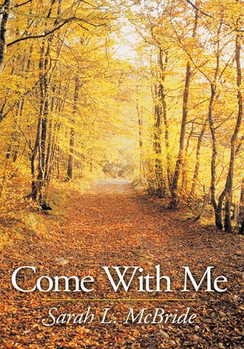 Come With Me ebook by Sarah L. McBride