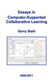 Essays in Computer-Supported Collaborative Learning ebook by Gerry Stahl