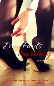 Mr. Ford's Secretary ebook by Jessi Hale