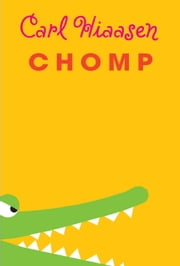 Chomp ebook by Carl Hiaasen