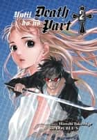 Until Death Do Us Part, Vol. 2 ebook by Hiroshi Takashige, DOUBLE-S