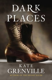 Dark Places ebook by Kate Grenville