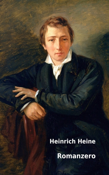 Romanzero eBook by Heinrich Heine