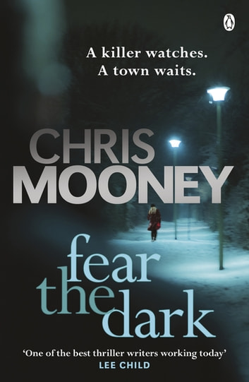 Fear the Dark ebook by Chris Mooney