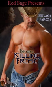 THERE CAME A KILLING FROST ebook by MARCH, SELAH