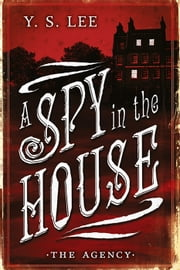 The Agency: A Spy in the House ebook by Kobo.Web.Store.Products.Fields.ContributorFieldViewModel