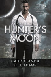 Hunter's Moon ebook by C. T. Adams,Cathy Clamp