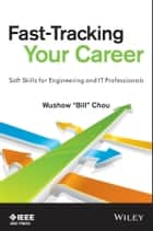 Fast-Tracking Your Career ebook by Wushow Chou