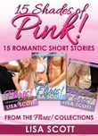 15 Shades Of Pink: 15 Romantic Short Stories From The Flirts! Collections