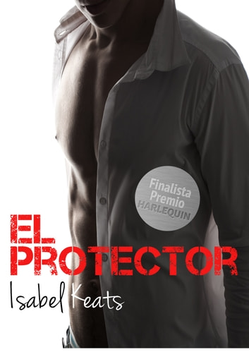 El protector ebook by Isabel Keats