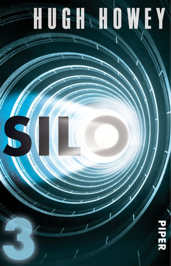 Silo 3 - Roman eBook by Hugh Howey