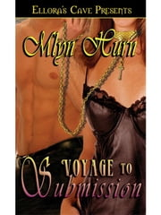 Voyage to Submission ebook by Mlyn Hurn