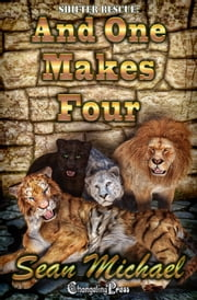 And One Makes Four ebook by Sean Michael